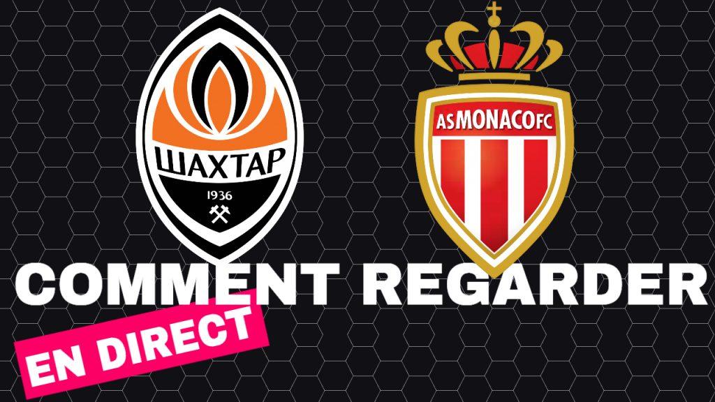 Regarder Shakhtar Donetsk - Monaco